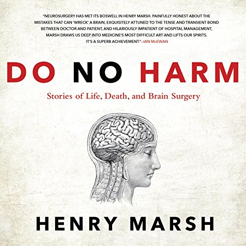 Do No Harm: Stories of Life, Death, and Brain Surgery - Henry MarshJ.P. Barclay