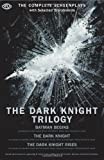The Dark Knight Trilogy: The Complete Screenplays (Opus Screenplay) cover