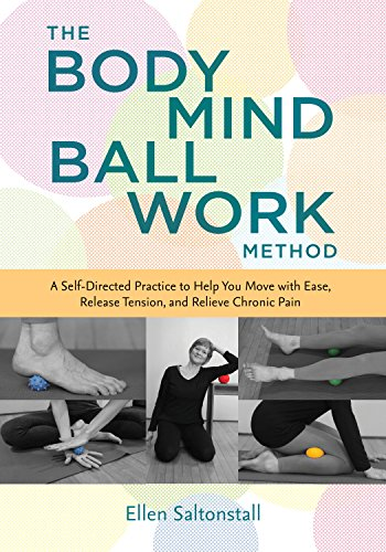 The Bodymind Ballwork Method by Ellen Saltonstall