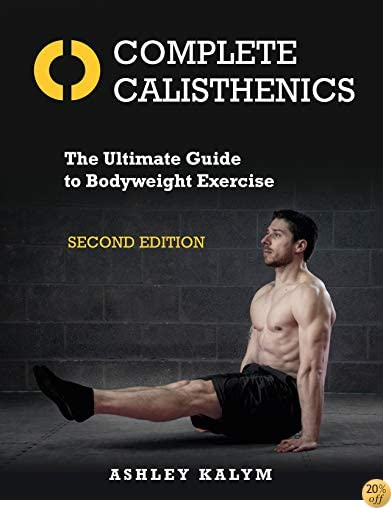 Calisthenics: The Ultimate Guide To Bodyweight Training Downloads Torrent |LINK| 1623174112.08._PE20_SCLZZZZZZZ_
