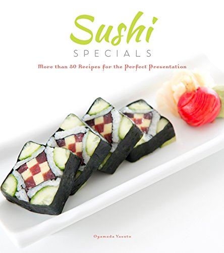 Pdf sushi specials more than 50 recipes for the perfect pdf sushi specials more than 50 recipes for the perfect presentation free ebooks download ebookee forumfinder Choice Image