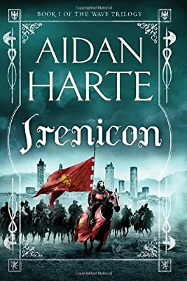 GIVEAWAY (US Only): Win a Copy of IRENICON by Aidan Harte