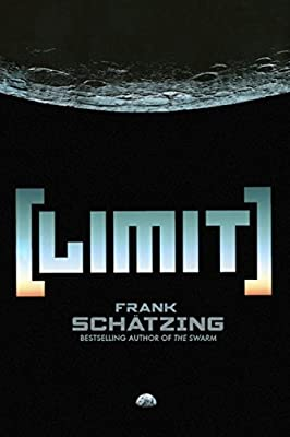 "Coming Soon: ""Limit"" by Frank Schatzing"