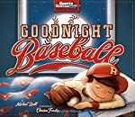 Good Night Baseball by Michael Dahl