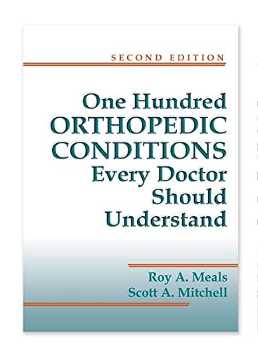 100 ORTHOPEDIC CONDITIONS  UNDERSTAND 2ND