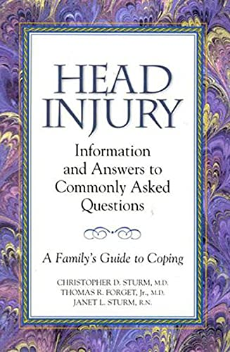 HEAD INJURY: INFS TO COMMONLY ASKED QUESTIONS 1ST ED