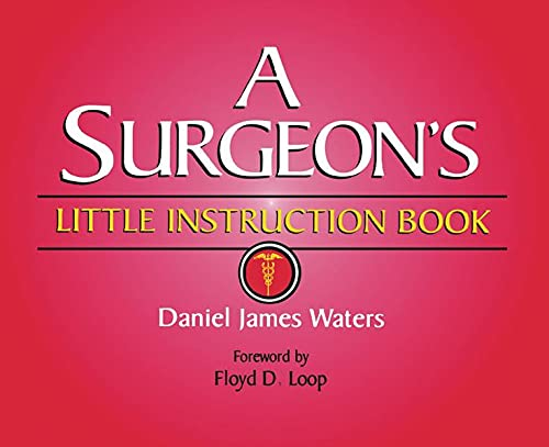A SURGEON S LITTLE INSTRUCTION BOOK 1ST EDITION