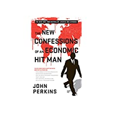 a review of confessions of an economic hit man by john perkins essay Review when i read confessions of an economic hit man, i could not have known that, some years later, i would be on the receiving end of the type of 'economic hit' that perkins so vividly narrated.
