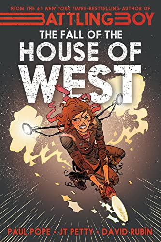 Vol. 3: The Fall of the House of West