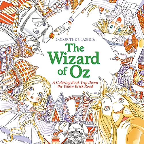 Color the Classics: The Wizard of Oz: A Coloring Book Trip Down the Yellow-Brick Road - Jae-Eun Lee