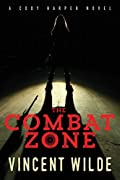 The Combat Zone by Vincent Wilde