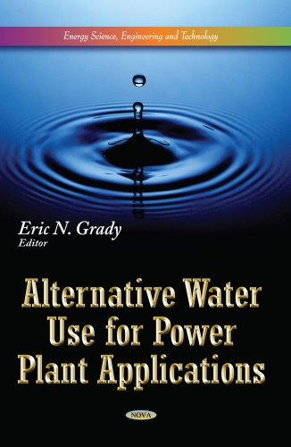 ALTERNATIVE WATER USE FOR POWER PLANT APPLICATIONS (HB 2013)