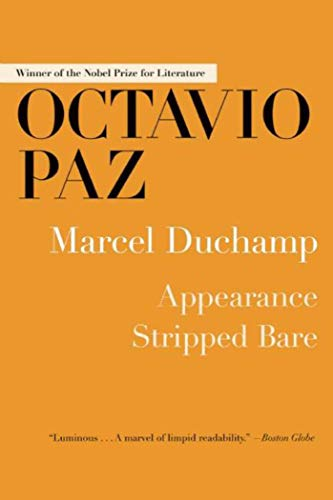 Marcel Duchamp: Appearance Stripped Bare [Paperback]