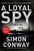 A Loyal Spy by Simon Conway