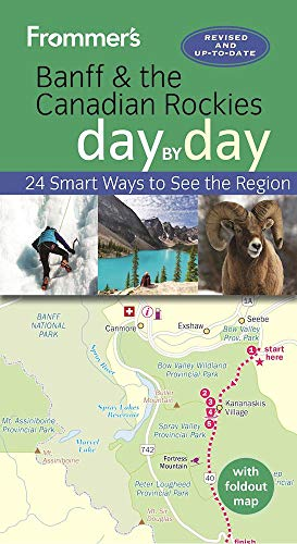 Frommer's Banff and the Canadian Rockies day by day - Christie Pashby