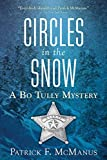 Circles in the Snow: A Bo Tully Mystery (Bo Tully Mysteries), McManus, Patrick F.