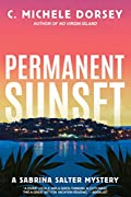 Permanent Sunset by C. Michele Dorsey