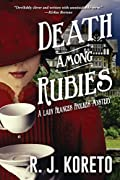 Death Among Rubies by R. J. Koreto