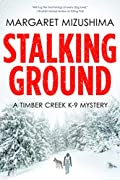 Stalking Ground by Margaret Mizushima