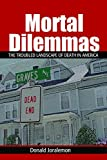 Mortal Dilemmas by Donald Joralemon