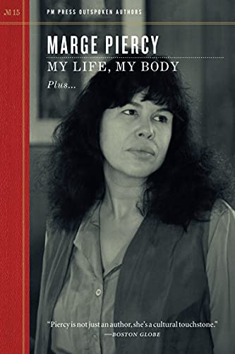 My Life, My Body (Outspoken Authors), Piercy, Marge