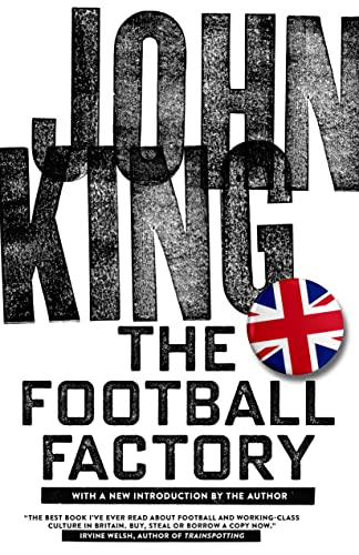The Football Factory, King, John
