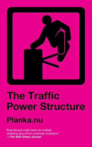 The Traffic Power Structure, Planka.nu