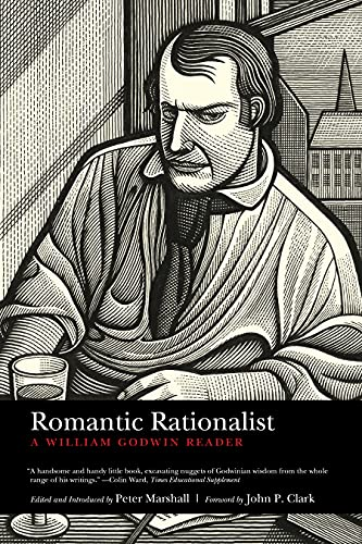 Romantic Rationalist: A William Godwin Reader, Godwin, William