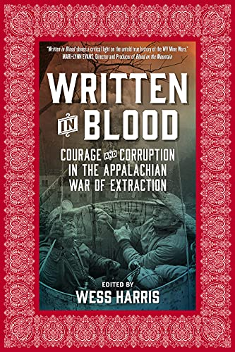 Written in Blood: Courage and Corruption in the Appalachian War of Extraction, Kline, Michael