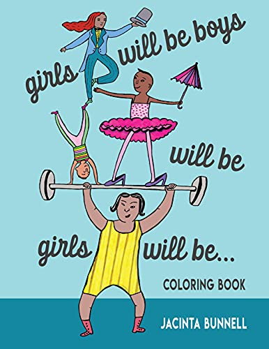 Girls Will Be Boys Will Be Girls: A Coloring Book (Reach and Teach), Bunnell, Jacinta
