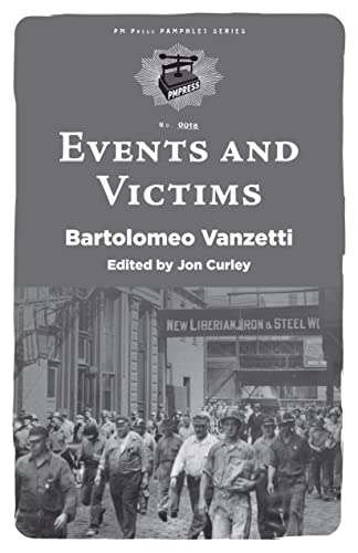 Events and Victims (PM Pamphlet), Vanzetti, Bartolomeo