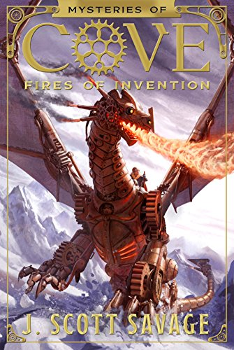 Book Cover: Fires of Invention by J Scott Savage