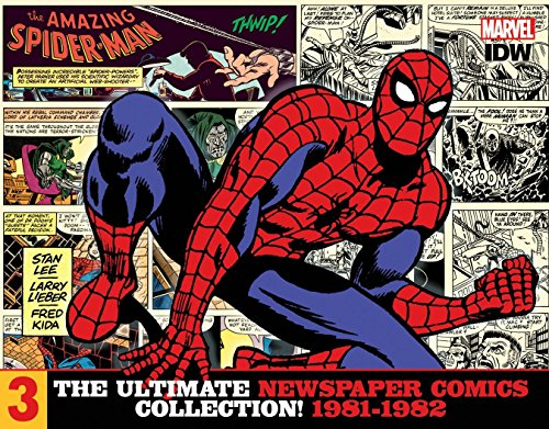 The Amazing Spider-Man: The Ultimate Newspaper Comics Collection Volume 3 (1981-1982) - Stan Lee