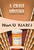 A Grave Mistake by Ngaio Marsh