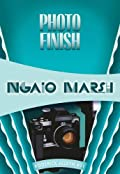 Photo Finish by Ngaio Marsh