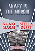 Money in the Morgue by Ngaio Marsh and Stella Duffy