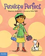 Penelope Perfect: A Tale of Perfectionism Gone Wrong by Shannon Anderson
