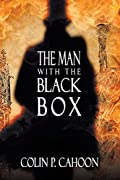 The Man with the Black Box by Colin P. Cahoon