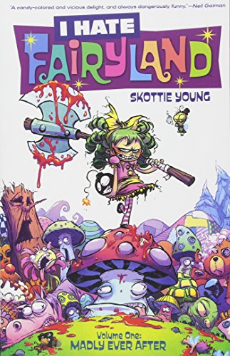 I Hate Fairyland Volume 1: Madly Ever After - Skottie Young