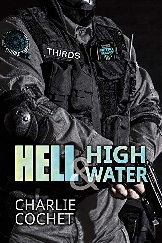 Hell & High Water - Charlie Cochet