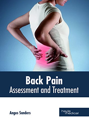 BACK PAIN ASSESSMENT AND TREATMENT
