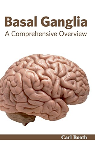 BASAL GANGLIA: A COMPREHENSIVE OVERVIEW, 1ED