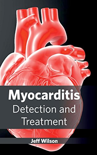 MYOCARDITIS: DETECTION AND TREATMENT, 1ED