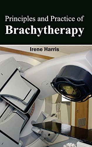 PRINCIPLES AND PRACTICE OF BRACHYTHERAPY, 1ED