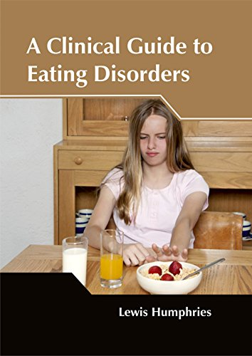 A CLINICAL GUIDE TO EATING DISORDERS,1ST