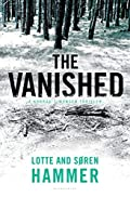 The Vanished by Lotte Hammer and Soren Hammer