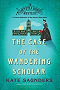 Laetitia Rodd and the Case of the Wandering Scholar by Kate Saunders