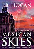 Mexican Skies by J. B. Hogan