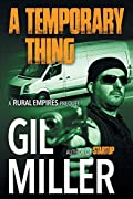 A Temporary Thing by Gil Miller