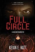 Full Circle by Kevin E. Hatt